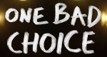 One Bad Choice – Bild: MTV
