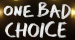 One Bad Choice – Bild: MTV
