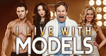 I Live with Models – Bild: Comedy Central