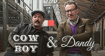 Cowboy & Dandy – Bild: ProSiebenMAXX/Claudius Pflug