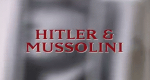 Hitler und Mussolini - Komplizen der Macht – Bild: Discovery Geschichte