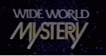 The Wide World of Mystery – Bild: ABC