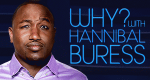 Why? With Hannibal Buress – Bild: Comedy Central