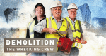 Demolition – The Wrecking Crew – Bild: BBC Two