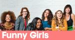 Funny Girls – Bild: Oxygen