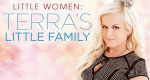 Little Women: Terra's Little Family – Bild: Lifetime