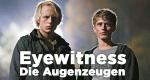 Eyewitness - Die Augenzeugen – Bild: Thomas Ekström/NRK