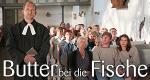 Butter bei die Fische – Bild: ZDF