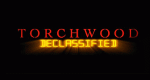 Torchwood Declassified – Bild: BBC