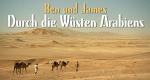 Ben und James - Durch die Wüste Arabiens – Bild: ProSieben MAXX