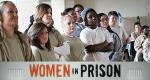 Women in Prison – Bild: Discovery Communications