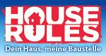 House Rules – Dein Haus, meine Baustelle – Bild: Seven Network