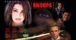 Snoops - Charmant und brandgefährlich