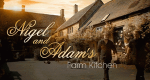 Nigel & Adams Landküche – Bild: BBC One