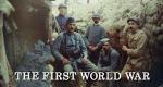 The First World War – Bild: Channel 4