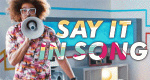 Say it in Song – Bild: MTV