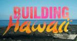 Building Hawaii – Bild: HGTV