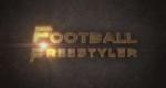 Football Freestyler – Bild: Brick Lane Films/Sky Vision/QLAR