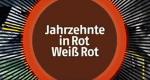 Jahrzehnte in Rot Weiß Rot – Bild: ORF