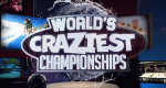 World's Craziest Championships – Bild: ProSieben MAXX/Can't Stop Media