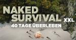 Naked Survival XXL - 40 Tage Überleben – Bild: Discovery Communications, LLC.