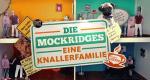 Die Mockridges - Eine Knallerfamilie – Bild: WDR/Warner Bros