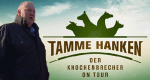 Tamme Hanken - Der Knochenbrecher on Tour – Bild: kabel eins