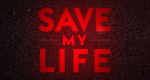 Save My Life – Bild: ABC