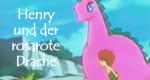 Henry und der rosarote Drache