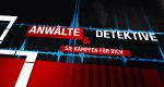 Anwälte & Detektive – Sie kämpfen für Dich! – Bild: RTL
