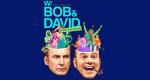 W/ Bob & David – Bild: Netflix