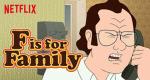 F Is For Family – Bild: Netflix
