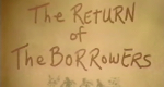 The Return of the Borrowers – Bild: BBC