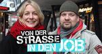 Von der Straße in den Job – Bild: Sat.1