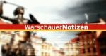 Warschauer Notizen – Bild: rbb