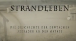 Strandleben - Die Geschichte der deutschen Seebäder – Bild: NDR