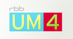 rbb UM4 – Bild: rbb