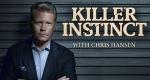Killer Instinct with Chris Hansen – Bild: Investigation Discovery