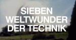 Sieben Weltwunder der Technik – Bild: WDR