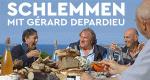 Schlemmen mit Gérard Depardieu – Bild: ARTE France/Les Films d'Ici 2/Nicolas