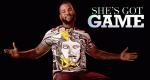She's Got Game – Bild: VH1
