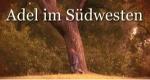 Adel im Südwesten – Bild: SWR
