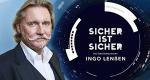 Sicher ist sicher – Das Servicemagazin mit Ingo Lenßen – Bild: Sat.1 Gold