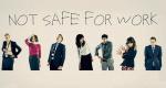Not Safe for Work – Bild: Channel 4