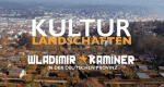 Kulturlandschaften – Bild: 3sat
