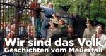 Wir sind das Volk – Geschichten vom Mauerfall – Bild: Spiegel Geschichte