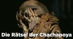 Die Rätsel der Chachapoya – Bild: Spiegel Geschichte/AFP