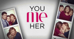 You Me Her – Bild: DirecTV