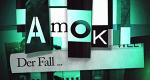 Amok - Der Fall ... – Bild: kabel eins