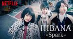 Hibana – Bild: Netflix
